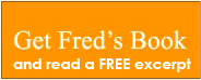 Click here to buy Fred's book