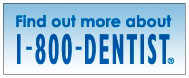 Click here to find out more about 1-800-Dentist